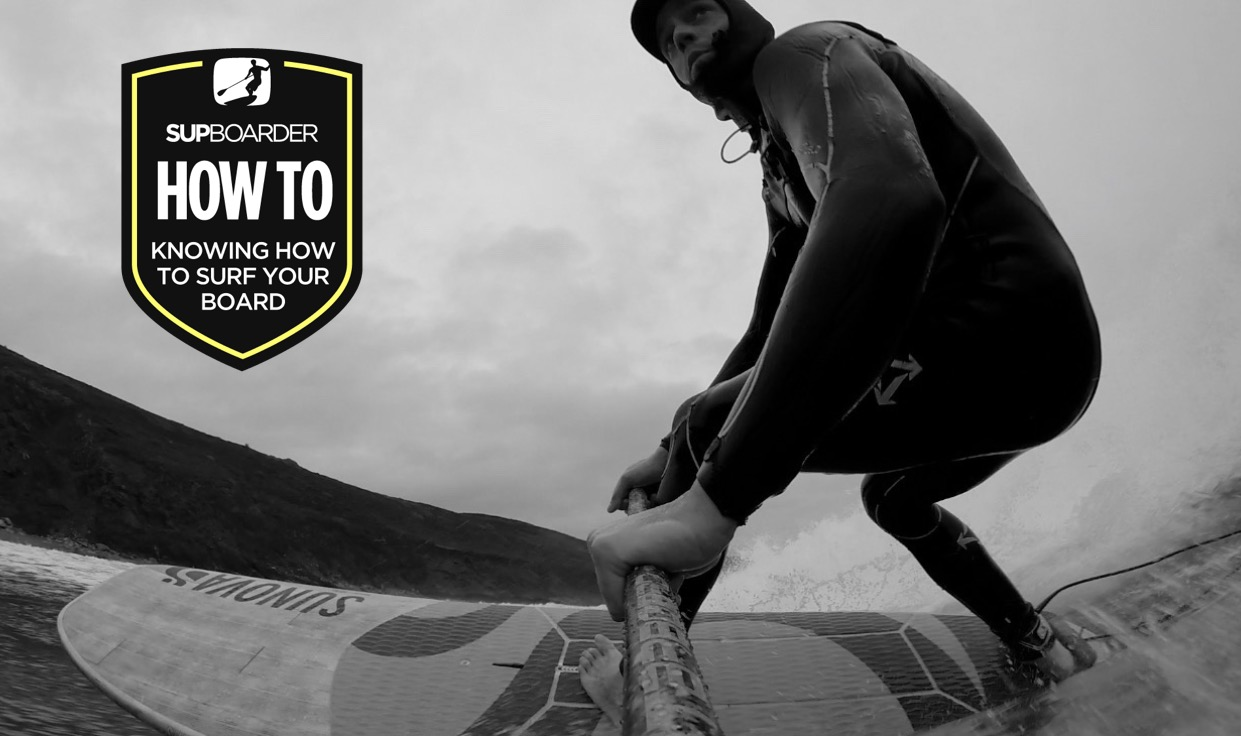 Becoming a 'Better' SUP surfer - Knowing your board / How to video